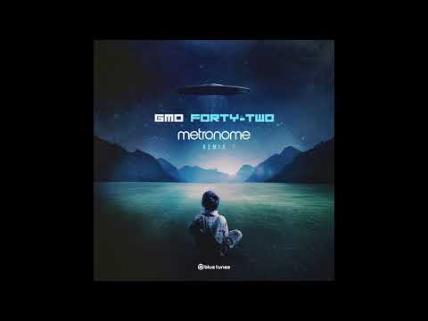 GMO - Forty-Two (Metronome Remix) [Official Audio]
