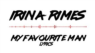 Irina Rimes - My Favourite Man (lyrics/versuri animated)