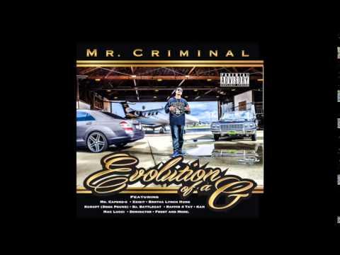 Mr.Criminal - Summertime Going Up Ft. Eric Tucker