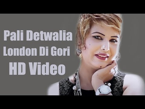 Thumbnail: Pali Detwalia - London Di Gori - Full Song - New Punjabi Songs - Latest Punjabi Songs