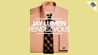 Jay Lumen - Rendez Vous (Original Mix) [Great Stuff]
