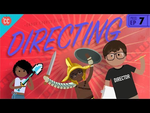 The Director: Crash Course Film Production #7