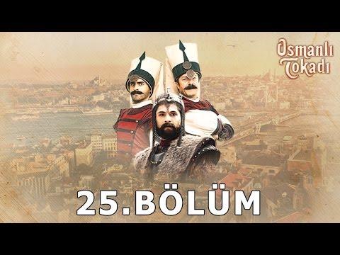 Osmanlı Tokadı - 25.Bölüm