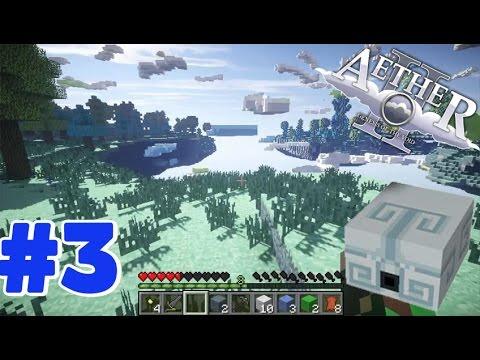 Minecraft Mod Aether II (มายคราฟ มอด สวรรค์) #3 มุ่งสู่ สวรรค์ !!!