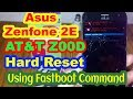 Asus Zenfone 2E AT&T Z00D Hard Reset Using Fastboot Command