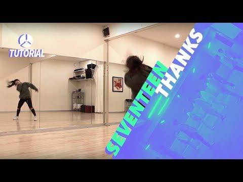 [TUTORIAL] SEVENTEEN(세븐틴) - THANKS(고맙다) | Dance Tutorial by 2KSQUAD