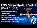 EOS Mega Update Vol 7 [Part A]: Coinbase Custody & Huobi add EOS, TPS Stress Test on 8/8,Everipedia