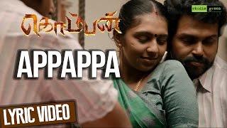 Appappa - Komban | Official Lyric Video | Karthi, Lakshmi Menon | G.V. Prakash Kumar