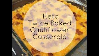 Keto Twice Baked Cauliflower Casserole Recipe | Low Carb | Ketogenic Diet