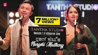 Tantha Studio - Season 1.0 Atiyaren Live - Nungshi Maithong