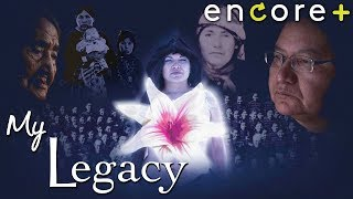 My Legacy – Documentary, drama