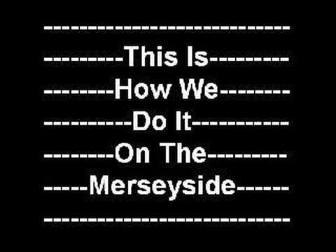 This Is How We Do It On The Merseyside