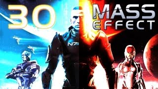 Mass Effect Walkthrough - Part 30 - Geth Warfare (PC Gameplay / Commentary)