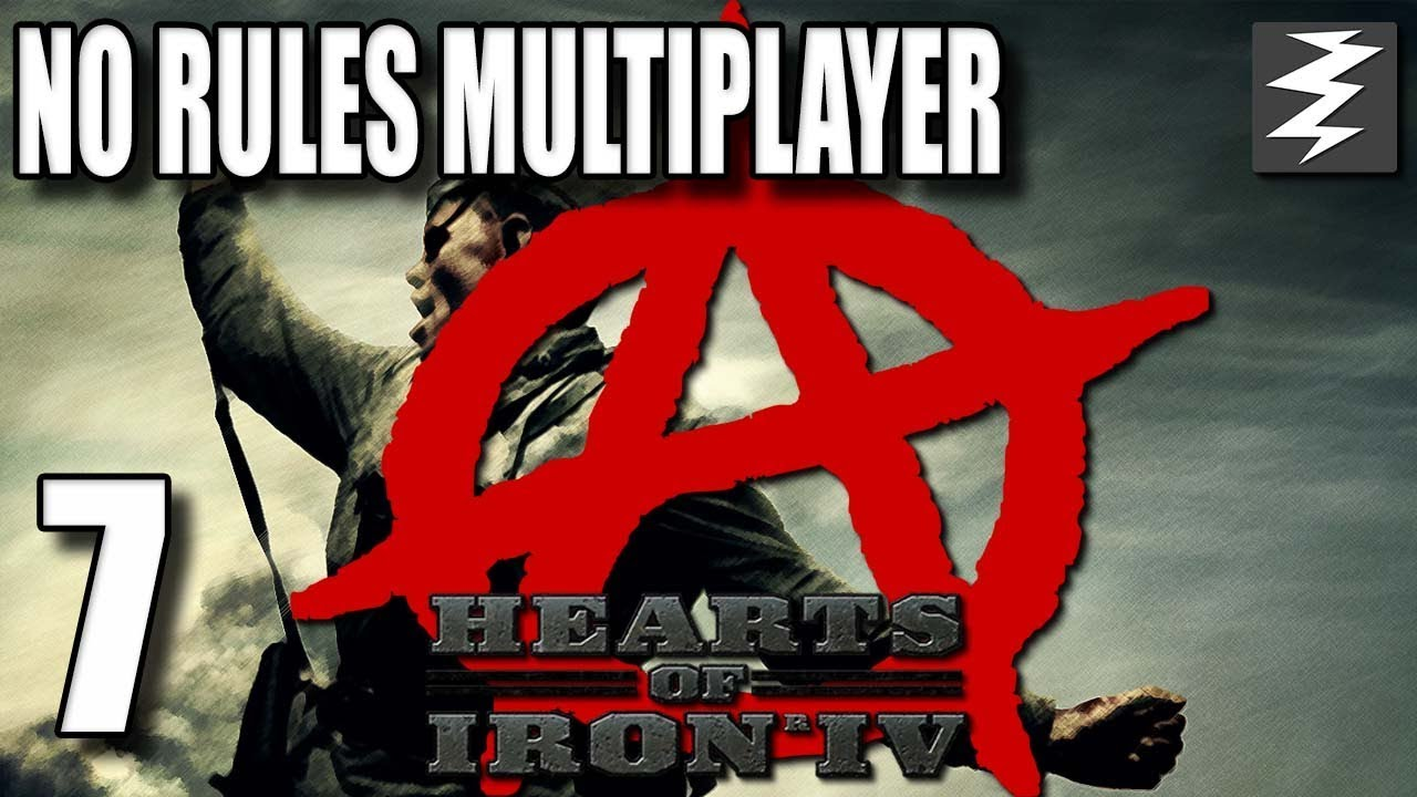 No Rules Multiplayer 7# - Hearts of Iron IV