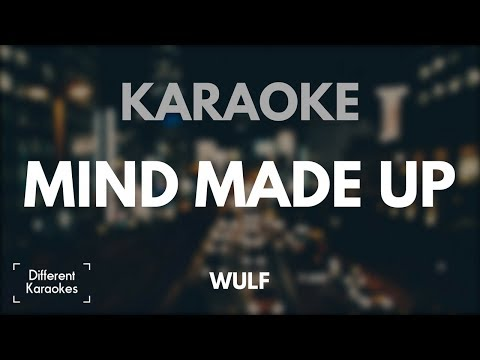 Wulf - Mind Made Up (Karaoke/Instrumental)