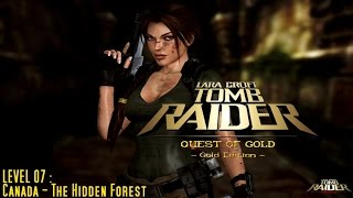 [TRLE] The Quest of Gold : Gold Edition (2008) - #07 - The Hidden Forest