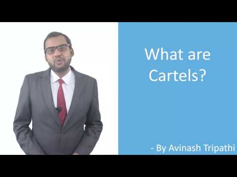 What are Cartels?