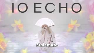 IO Echo - Stalemate