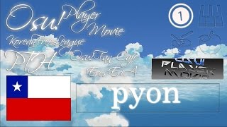 Osu! Player Movie - pyon