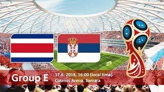 世界杯2018 |  塞尔维亚 VS 哥斯达黎加  | 直播