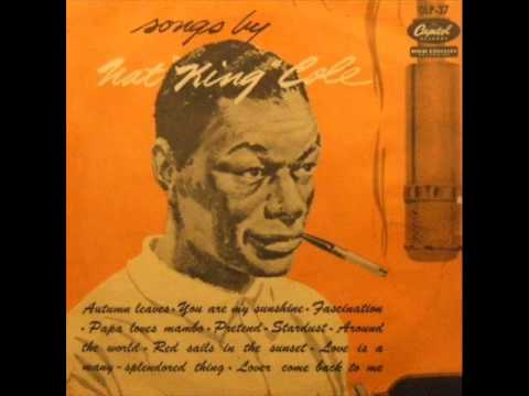 Nat King Cole with Billy May Orchestra - Lover, Come Back to Me
