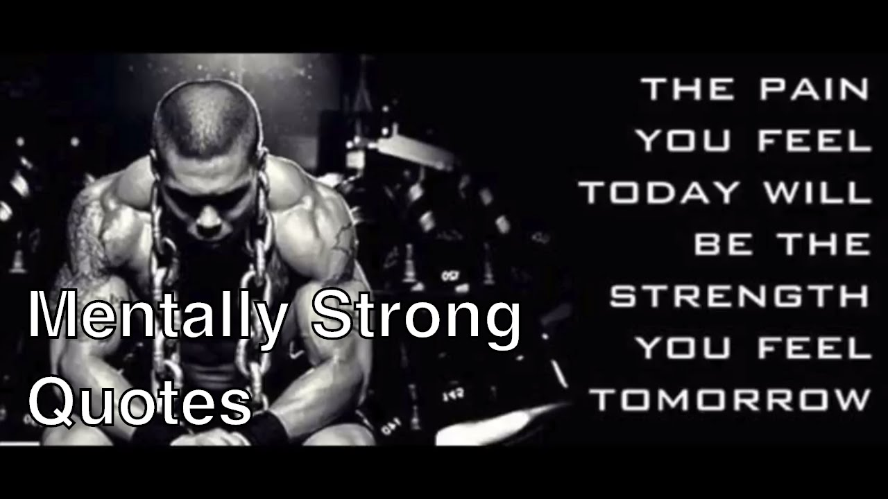 Mentally Strong Quotes | 10 Good Ones   YouTube