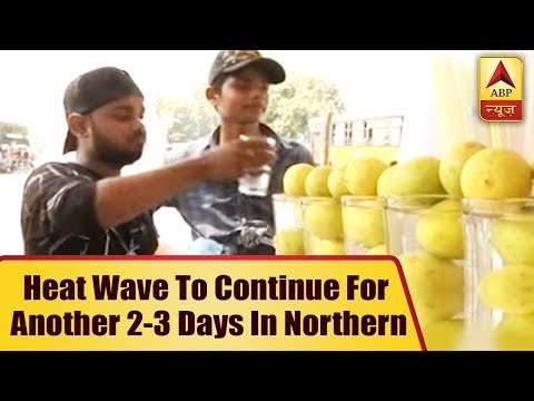 Heat Wave To Continue For Another 2-3 Days In Northern, Central India