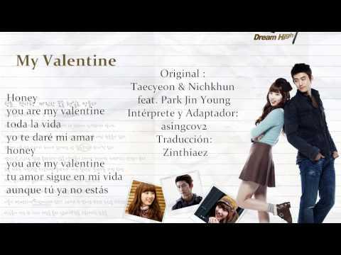 Dream High OST «My Valentine» Taecyeon Ft. Nichkhun Cover Español Latino