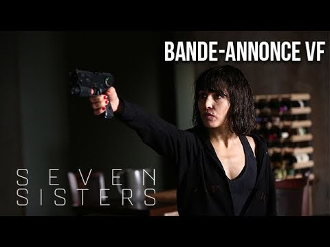 SEVEN SISTERS - Bande-annonce VF