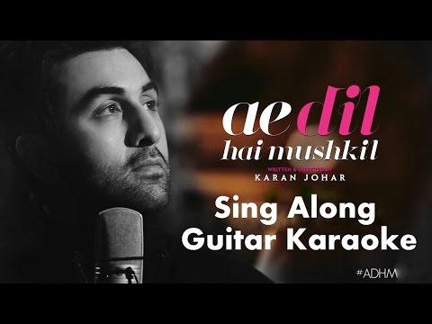 Ae Dil Hai Mushkil | Karaoke | Sing Along thumbnail