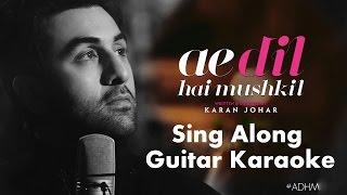 Ae Dil Hai Mushkil | Karaoke | Sing Along