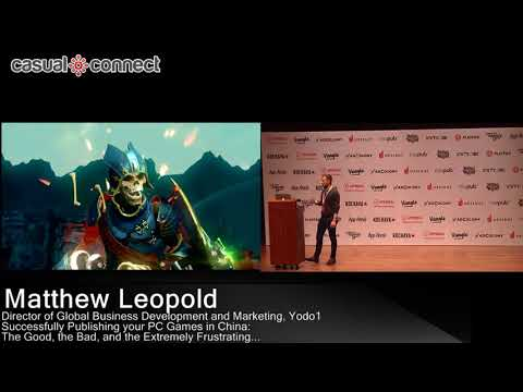 Successfully Publishing your PC Games in China | Matthew Leopold