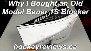 Why I bought a old model Bauer Supreme 1S Od1N Blocker