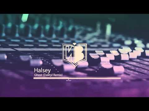 Halsey - Ghost (Daktyl Remix)