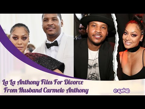 Carmelo Anthony's wife La La files for divorce after 11 years of ...