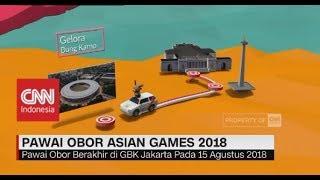 Download Video Ini Rute Perjalanan Obor Asian Games 2018 di Indonesia MP3 3GP MP4