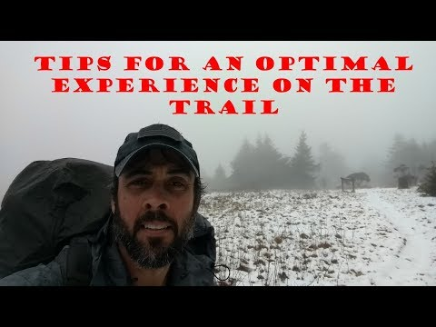 2018 AT Thru Hike: Tips for an optimal experience while on the trail
