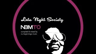 DEEP SOULFUL HOUSE - LATE NIGHT SOCIETY - NBMTO MAY 2014