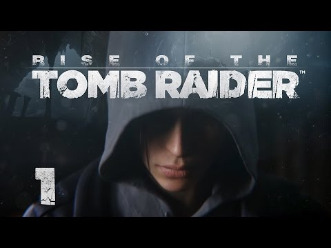 Rise of the Tomb Raider - Прохождение #1