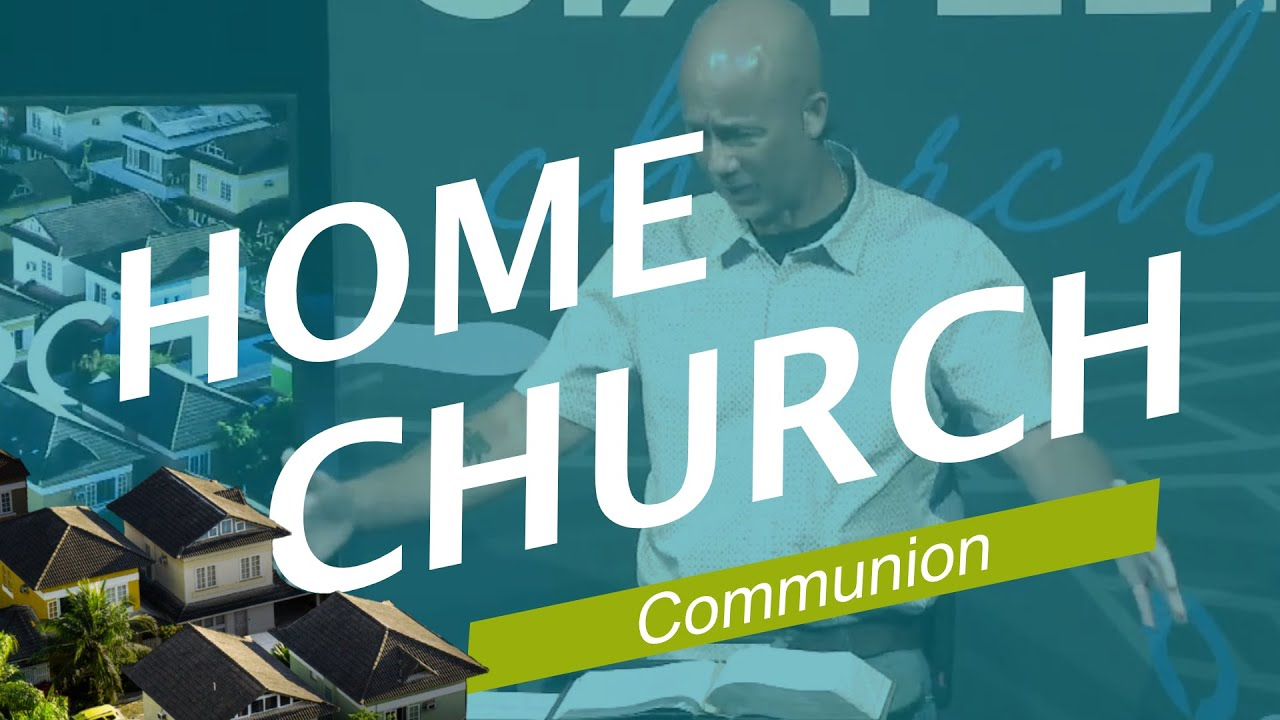 Home Church (Communion)