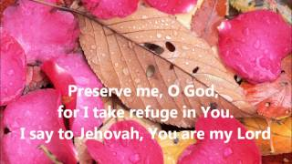 Preserved Me, O God (Ordinary Days)