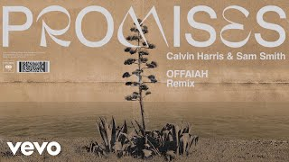 Calvin Harris, Sam Smith - Promises (OFFAIAH Remix) (Audio)
