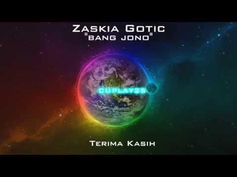Bang Jono - Zaskia Gotic (Lyric)