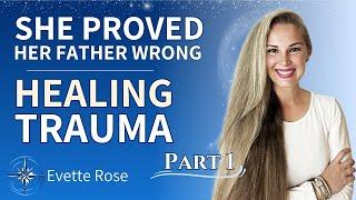 Evette Rose on Healing Trauma and How She Healed Herself (1:2)