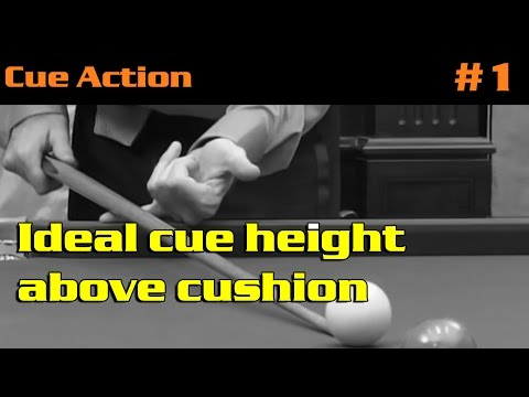 CUEING | Ideal cue height above cushion