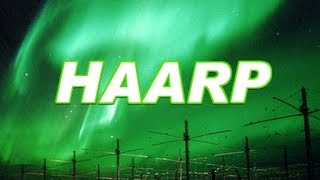 Climate Change : What do you know about HAARP ?
