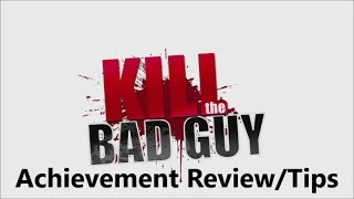 Kill The Bad Guy (Xbox One) Achievement Review