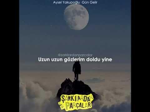 Aysel Yakupoğlu Gün Gelir Sözler