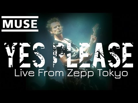 Muse  Yes Please  at Zepp Tokyo, Aug 13, 2013