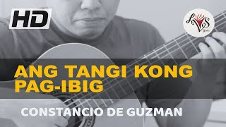 Ang Tangi Kong Pag-ibig - Constancio de Guzman (solo guitar cover)